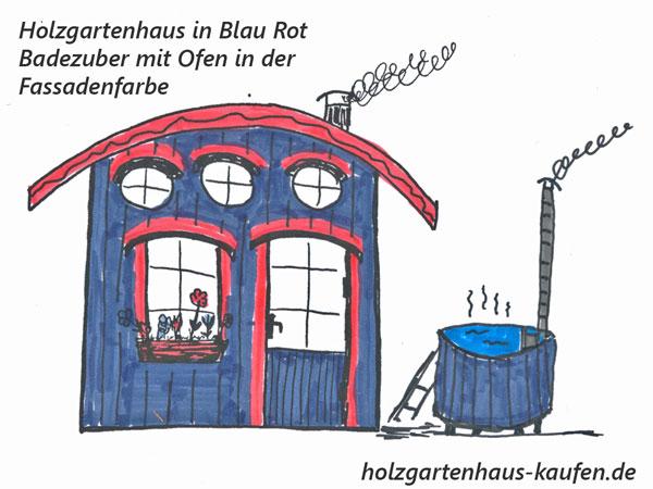 Holzgartenhaus farbig Blau und Rot mit Badebottich mit Ofen