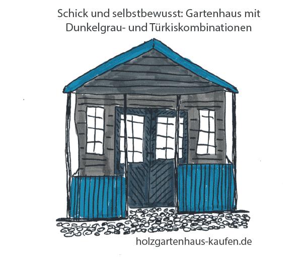 Bunt mit gedeckten Farben fürs Gartenhaus: Dunkelgrau, Anthrazit, Türkis